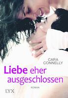 Save the date 2 Liebe eher ausgeschlossen von Cara Connelly (2016, Taschenbuch)