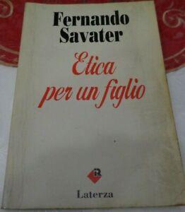 ETICA PER UN FIGLIO FERNANDO SAVATER EDIZIONE LATERZA 1992