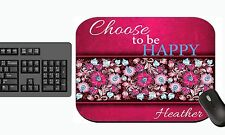 PERSONALIZED MOUSE PAD HAPPY QUOTE HOT PINK FLOWERS