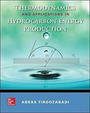 Thermodynamics and Applications of Hydrocarbons Energy Production, Firoozabadi,
