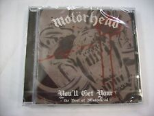 MOTORHEAD - YOU'LL GET YOURS THE BEST OF MOTORHEAD - CD SIGILLATO 2010