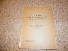 1954.Ecrits de saint François d'Assise devant la critique.Jacques Cambell (envoi