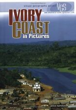 Ivory Coast in Pictures (Visual Geography. Second