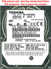 PCB G002217A - Toshiba MK1252GSX - HDD2H04 B UK01 T - A0/LV010M - 120Go