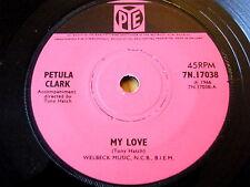 "PETULA CLARK-MY LOVE 7"" vinyl"
