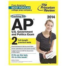 Cracking the AP U.S. Government & Politics Exam, 2014 Edition College Test Prep