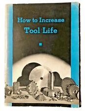 Vintage 1942 Norton Company Booklet How To Increase Tool Life Cutting Grinding