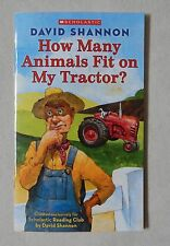 New Scholastic Book How Many Animals Fit on My Tractor David Shannon 24 Pages