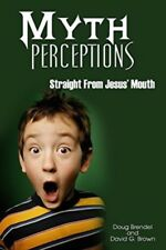 Myth Perceptions: Straight From Jesus' Mouth-Compass Fellowship (2006, DVD) NEW