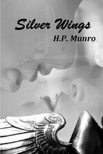 Silver Wings, Good Condition Book, Munro, H. P., ISBN 9781482023572