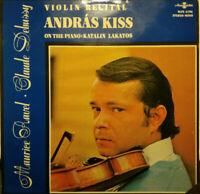 HUNGAROTON SLPX 11796 DEBUSSY RAVEL VIOLIN SONATAS TZIGANE*ANDRAS KISS* NM/NM