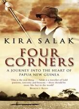 Four Corners: A Journey into the Heart of Papua New Guinea By Kira Salak