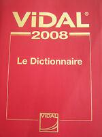vidal 2008 le dictionnaire