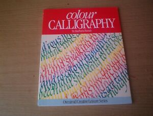 Colour Calligraphy by Barbara Bundy (Paperback, 1990)