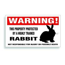Warning DECAL trained RABBIT for pet cage or farm animal sticker