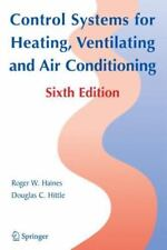 Control Systems for Heating, Ventilating, and Air Conditioning by Roger W.