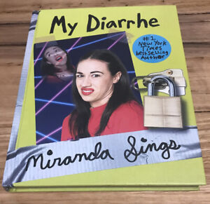 My Diarrhe by Miranda Sings.