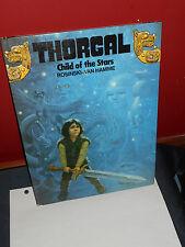 THORGAL Child of the Stars ROSINSKI VAN HAMME 1986 First Edition Graphic HARDCOV