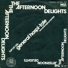 """THE AFTERNOON DELIGHTS GENERAL HOSPI-TALE 7"""" S3064"""