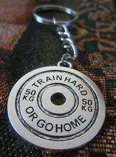 """Keychain Fitness/Gym 50 LB WEIGHT PLATE """"TRAIN HARD OR GO HOME"""" ."""