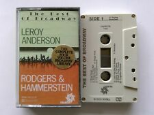 Leroy Anderson Rodgers & Hammerstein The Best Of Broadway Cassette (C26)