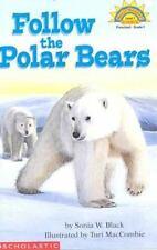 Follow the Polar Bears (Hello Reader! Science: Level 1), by Sonia W. Black   NEW