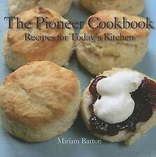 The Pioneer Cookbook, Miriam Barton, Good Book