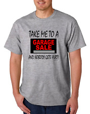 Take Me To Garage Sale Nobody Gets Hurt HoneVille Unisex T-shirt Youth Adult