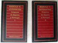 ORÍGENES DE ESPAÑA Y PORTUGAL I y II - HAROLD V. LIVERMORE -ED. ORBIS VER INDICE