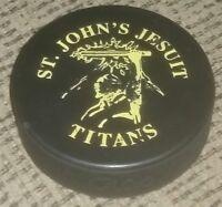 St. John's Jesuit High School TITANS Toledo Ohio HOCKEY PUCK Made in Slovakia