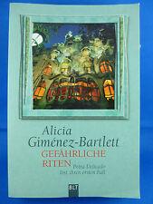 Gefährliche Riten von Alicia Giménez-Bartlett / erster Fall f. Petra Delicado