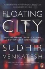 Floating City von Sudhir Venkatesh (2014, Taschenbuch)
