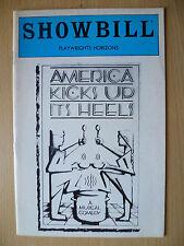 1983 ShowBill PlayWrights Horizons Theatre  Programme: AMERICA KICS UP ITS HEELS
