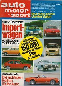 auto motor sport Heft 7 März 1974 Test Alfasud ti Steyr Fiat 126 Genfer Salon
