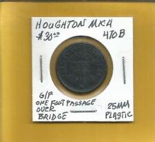 Portage Lake  Bridge Co. Houghton Michigan Token #470-B G/F 1 Foot Passage 25 MM