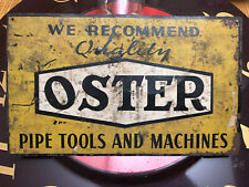 Oster Pipe Tools And Machines Advertising Sign