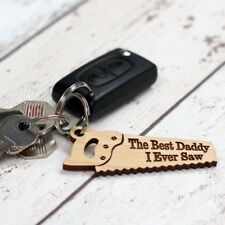 The Best Dad I Ever Saw Keyring Fathers Day Gift / Daddys Birthday