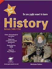 So you realy want to learn History | Book Two | Nicholas Oulton
