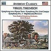 Virgil Thomson - : Symphony on a Hymn Tune; Symphonies Nos. 2 & 3; Pilgrims and