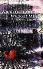 Wicked Heart Wicked Mind by Jeanne Baron (2008, Paperback)