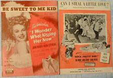 LOT OF 2 CAN I STEAL A LITTLE  LOVE? / BE SWEET TO ME KID VINTAGE SHEET MUSIC