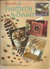 50 NIFTY IDEAS FOR FEATHERS & BEADS A LEISURE ARTS PUBLICATION 1989 SOFTCOVER