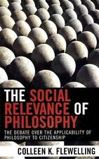 The Social Relevance of Philosophy : The Debate over the Applicability of...