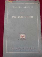 LE PROMENEUR - Marcel ARLAND - Editions du Pavois - 1944