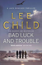 Bad Luck and Trouble by Lee Child (Paperback, 2011)