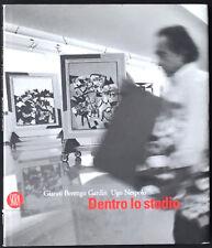Gianni BERENGO GARDIN / Ugo NESPOLO. Dentro lo studio. Ex. signé. Skira, 2003.