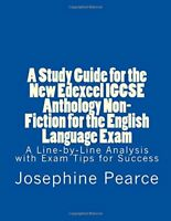A Study Guide for the New Edexcel IGCSE Anthology Non-Fiction for the English La