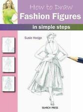 How to Draw Fashion Figures: in Simple Steps, Susie Hodge | Paperback Book | 978