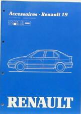 1988  RENAULT R 19 ACCESSOIRES TOIT OUVRANT BAVETTE DEFLECTEUR ATTELAGE AUTO RAD