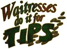 VINTAGE 70's WAITRESSES DO IT FOR TIPS T-SHIRT TRANSFER